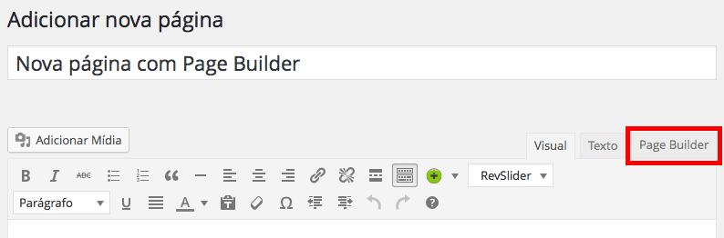 Page Builder by SiteOrigin - Escolhendo a opção Page Builder