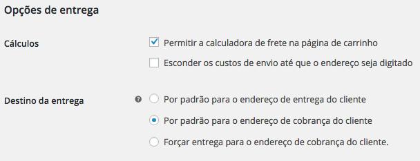 WooCommerce Plugin - Opcoes de Entrega