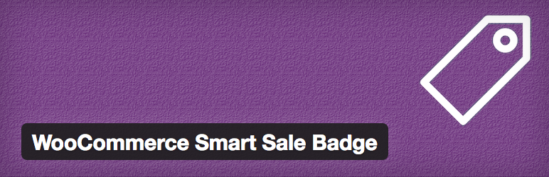10 Plugins para Gerenciar e Oferecer Descontos no WooCommerce - WooCommerce Smart Sale Badge