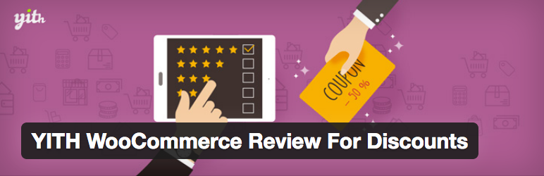 10 Plugins para Gerenciar e Oferecer Descontos no WooCommerce - YITH WooCommerce Review For Discounts