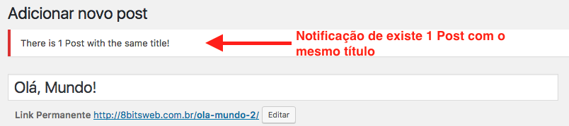 Como Impedir Titulos Duplicados no WordPress - Notificacao de Post com Titulo Duplicado